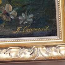 Холст масло 47 Х 36, цветочный натюрморт, Спасский Павел, в Москве