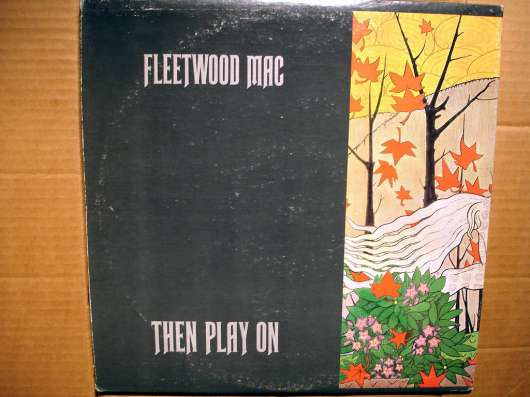 Fleetwood Mac ‎– Then Play On (USA)